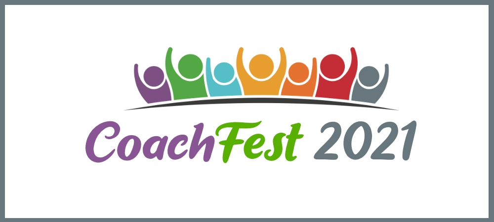 Save the Date for CoachFest 2021!