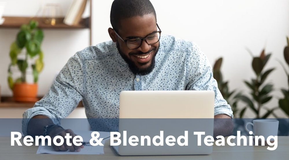 Remote & Blended Teaching