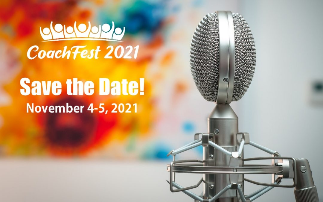 CoachFest 2021 Save the Date