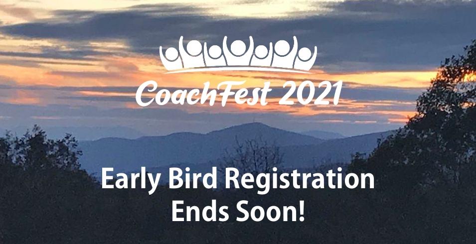 CoachFest 2021 Early Bird Registration Ends Soon